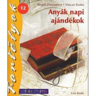 ANYÁK NAPI AJÁNDÉKOK - FORTÉLYOK 12.