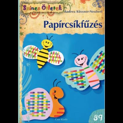 PAPÍRCSÍKFŰZÉS - SZÍNES ÖTLETEK 89.