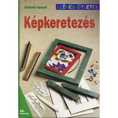 KEPKERETEZÉS - SZÍNES ÖTLETEK